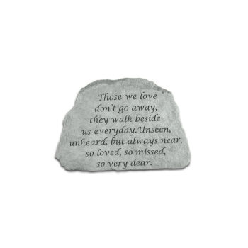 Those We Love Don't Go Away Memorial Stone, 6 inches